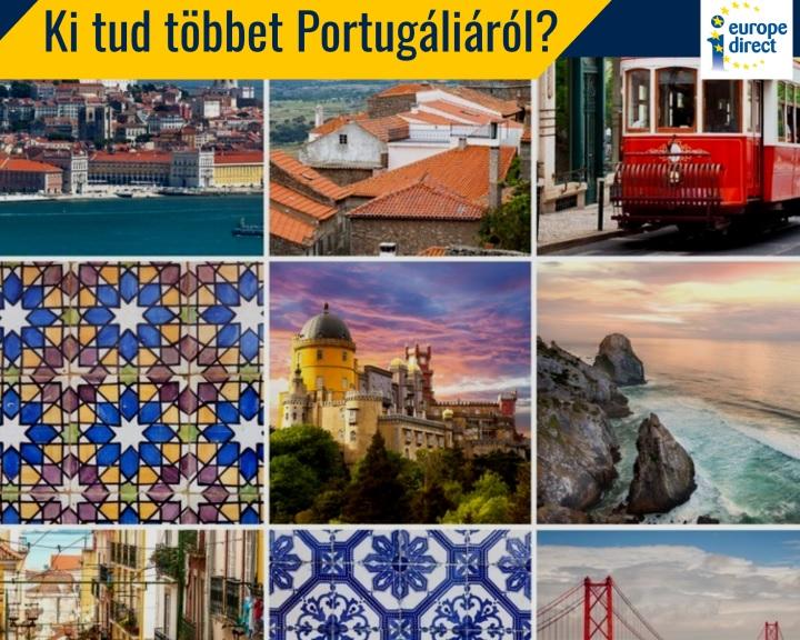 Ki tud többet Portugáliáról? – Kutass! Alkoss! Filmezz! Utazz!