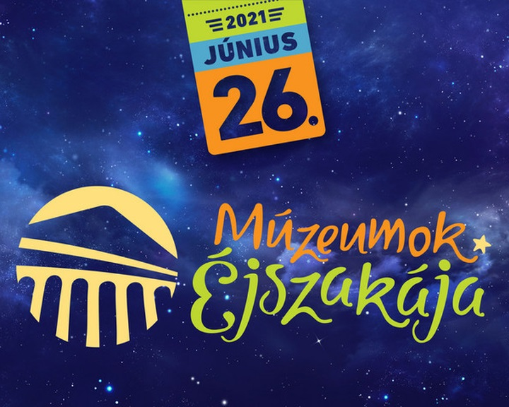 Múzeumok Éjszakája 2021 programjai Komlón