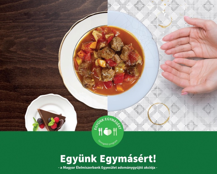 Együnk Egymásért - Elindult az Élelmiszerbank jubileumi adománygyűjtő programja
