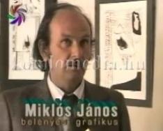 Miklós János kiállítása  a Május 1- Művelődési Házban