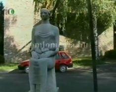 Köztéri szobraink- Anya gyermekével
