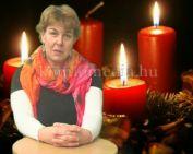 Pozitív gondolatok Advent harmadik vasárnapján (Görgey Etelka)